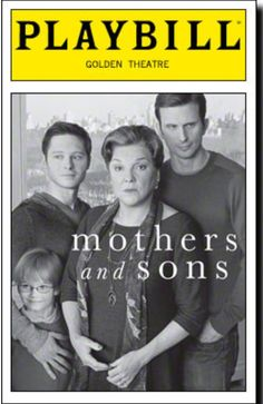 Mothers and Sons Broadway Playbill-4/27/14- Loved this play!!