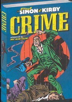 """""""Crime"""" Simon & Kirby. La obra recoge más de una treintena de historietas en las que da cabida principalmente al género negro, centrado en historias de gánsters, asesinos en serie, mujeres peligrosas, bandas de adolescentes, ladrones de bancos y un sinfín de personajes de toda calaña. Unas historias en las que Simon y Kirby ya tenían un estilo de dibujo definido. A simple vista, uno se da cuenta de la calidad gráfica que atesoraban ya durante aquella época."""