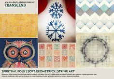 A/W 15/16 Print & Graphics Forecast: Transcend : Spiritual Folk / Soft Geometrics / String Art