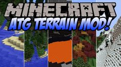 Alternate Terrain Generation Mods 1.7.10 can replace the default world generation algorithm of Minecraft with a much smarter and more beautiful mechanism of creating terrains!     New File ATG 0.12.0 for Minecraft 1.7.10   Release Type Release   Manager TTFTCUTS   Created Mar 6,...