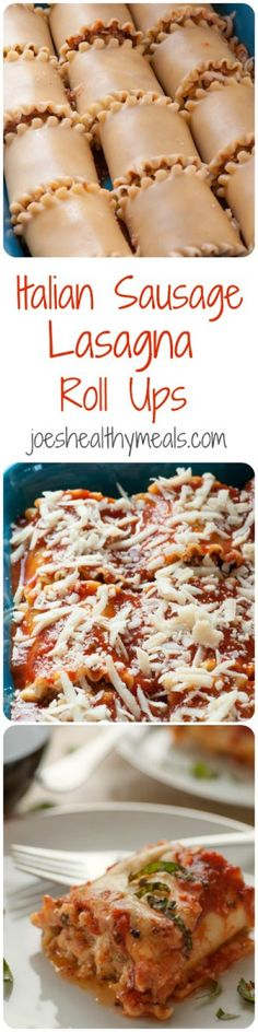 Italian Sausage Lasagna Roll Ups | Joe's Healthy Meals