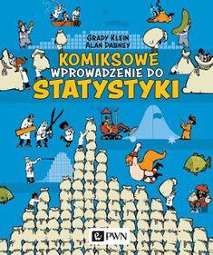 """""""Komiksowe wprowadzenie do statystyki"""" Dabney Alan, Grady Klein Bart Simpson, Book Worms, Homeschooling, Children, Kids, Education, Comics, Books, Fictional Characters"""