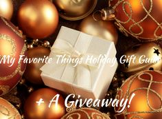 "I added ""My Favorite Things-Holiday Gift Guide. Plus a Give"" to an #inlinkz linkup!http://wp.me/p7LyXn-Z9"