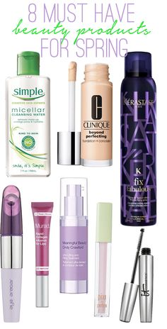 Must have beauty products for spring: cleansers, serums, foundations, eye creams, mascaras + more