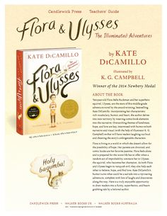 Download a FREE Teacher's Guide for Kate DiCamillo's Newbery Medal winner Flora and Ulysses!