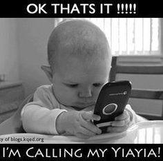 OK, that's it!!!! I'm calling my YiaYia! ;)