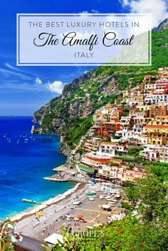Amalfi Italy | Looking for where to stay in the Amalfi Coast? Here are a few of our top picks for the most luxurious places to stay while exploring this stunning region.