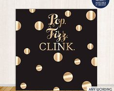 Pop Fizz Clink Photo Booth Backdrop, Black and Faux Gold backdrop, New Year Eve party, any type of event, Printed or Printable File