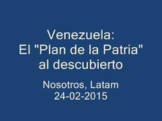 """Nosotros, LATAM. Programa Nro. 10. El """"Plan de la Patria"""" al descubierto..."""