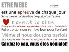 Tenons bon, nous sommes Magnifiques!!! etre mere by La Fabrique à Bonheurs, via Flickr ... Mom Quotes, Happy Quotes, Quotes To Live By, Life Quotes, Positive Words, Positive Attitude, Positive Vibes, French Words, French Quotes