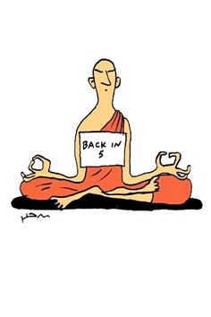 Meditation Fun Cartoon: Back in 5 minutes  (yoga fun, humour & laughter)…