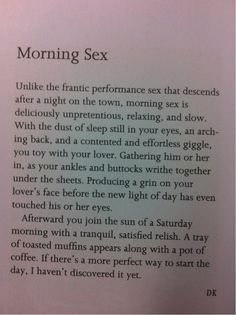 Morning sex is always the best. and I get it all the time, not just on Saturdays. We love our morning sex. Best way to wake up! ~ better than coffee! Cool Stuff, Man Stuff, Random Stuff, Quotes To Live By, Love Quotes, Inspirational Quotes, Romantic Quotes, Daily Quotes, Encouragement