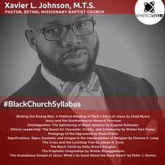 Xavier Johnson shares his reading list for the Howard Thurman, Missionary Baptist Church, Black Church, Jesus Stories, Reading Lists, Leadership, Politics, Learning, Pastor