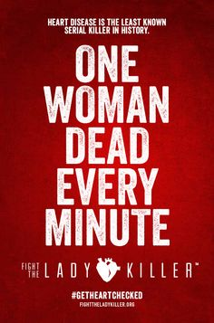 **More deaths than all cancers combined** ALL ages, races, cultures** #FightTheLadykiller #getHeartChecked