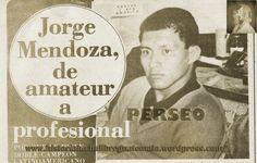 Jorge Mendoza, de amateur a profesional en Lucha Libre de Guatemala, trabajador de mi padre en Talleres Antillón de Mecánica Automotriz, muy apreciado y querido