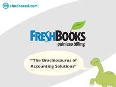Why is @FreshBooks the Brachiosaurus of accounting solutions?