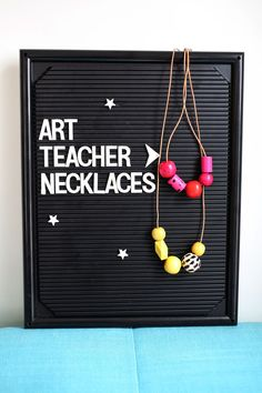 Art Teacher Necklaces DIY (click through for a sourse list!)