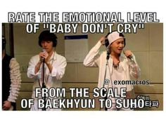 Emotional scale of baby don't cry from Baekhyun to Suho