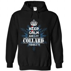 Keep calm and let COLLARD handle it 2016 - #tee trinken #mens sweater. LOWEST SHIPPING => https://www.sunfrog.com//Keep-calm-and-let-COLLARD-handle-it-2016-5338-Black-Hoodie.html?68278