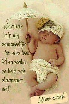 Good Night Blessings, Good Night Wishes, Good Night Quotes, Good Knight, Afrikaanse Quotes, Goeie Nag, Inspirational Qoutes, Morning Wish, Happy Birthday Wishes