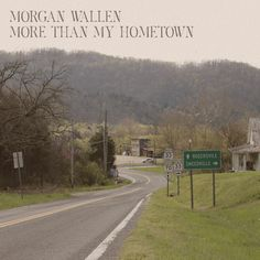 Top Music - More than My Hometown - Morgan Wallen - More than My Hometown Morgan Wallen Genre: CountryMusic Release Date: 2020 Big Loud Records Top Country Songs, Country Lyrics, Country Singers, Country Music, Country Life, Photo Wall Collage, Picture Wall, Country Playlist, Country Backgrounds