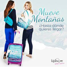 ¡Mueve montañas! Con la actitud correcta y una bolsa kipling ¿hasta dónde quieres llegar?