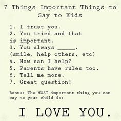 7 Important things to say to kids
