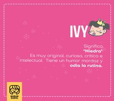 Conoce los mejores nombres hipsters para niñas Girl Names, Baby Names, Baby Name List, Baby Sister, Flower Tutorial, Ivy, Sisters, Humor, Baby Moon