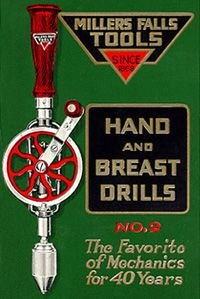 No. 2 hand drill | 'The illustration at right appeared in the company's Catalog No. 40 published in January, 1929. It promotes one of the Millers Falls Company's most popular eggbeater drills, the No. 2. Although the text at the bottom of the illustration would seem to indicate that the No. 2 was introduced in 1889, the company was offering the drill as early as 1878'