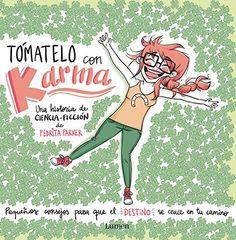 Tómatelo Con Karma (LUMEN INFANTIL): Amazon.es: PEDRITA PARKER: Libros