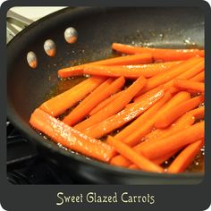Sweet Glazed Carrots—The best way to have cooked carrots! In a sweet and buttery glaze. Delish!
