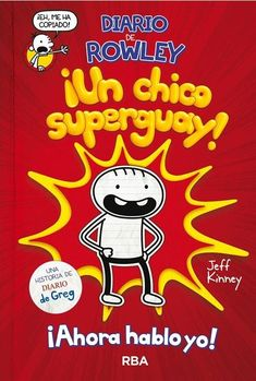 Un chico superguay!: Serie Diario de Rowley - by Esteban Morán, Jeff Kinney and Read this Book on Kobo's Free Apps. Discover Kobo's Vast Collection of Ebooks and Audiobooks Today - Over 4 Million Titles! Jeff Kinney, Rowley Jefferson, Wimpy Kid Books, Journal Diary, Chicano, Free Ebooks, Audio Books, This Book, Free Apps