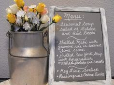 Milk can and chalkboard menu (I will have real flowers ;-) )