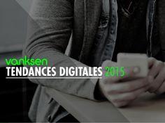 Tendances digitales 2015