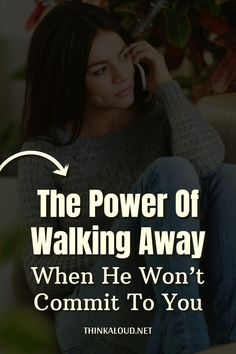 Is your relationship going through a rough patch right now? Are you giving your everything to let him know that you care about him but it still feels like he isn't as invested as you are? Are you considering walking away when he won't commit?