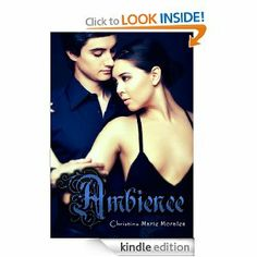 Ambience by Christina Marie Morales is the winner of a 2014 book review by Jo Michaels!