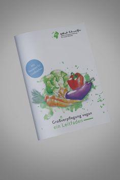 Albert Schweitzer Stiftung für unsere Mitwelt - Großverpflegung vegan - Printversion