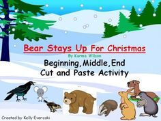 Bear Stays Up For Christmas - Beg, Mid, End Cut and Paste Activity product from HappilyEverAfterEducation on TeachersNotebook.com