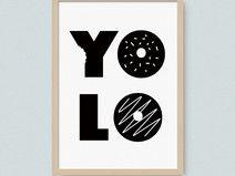 You Only Live Once  #plakat #milostudio #yolo #razsiezyje #carpediem #minimal #grafikadorzeczy #scandinavian #style #slogan #poster #kids #children #illustration #pokojdziecka #kidsroomdecor #kidsdecor #kidstyle #babystyle #typografia #blackwhite #plakatmotywacyjny #foodlovers #pączek #ilovefood #stylskandynawski © Milo Studio
