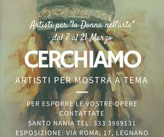 """CERCHIAMO artisti per la mostra collettiva che si terrà dal 7 al 21 Marzo a tema: """"la donna nell'arte"""""""