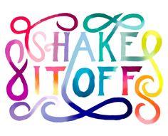 Taylor Swift - Shake If Off