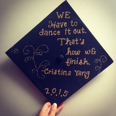 """We have to dance it out. That's how we finish"" Doctor Cristina Yang quote in Grey's Anatomy"