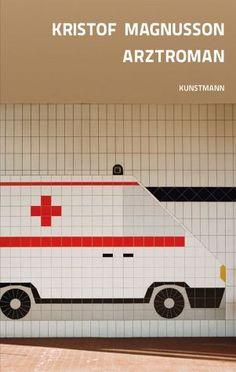 Arztroman von Kristof Magnusson