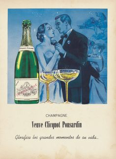 South American Advertisement for Veuve Clicquot Champagne Drinks, Champagne Taste, Vintage Champagne, Champagne Glasses, Champagne Images, Cocktails, Vintage Advertisements, Vintage Ads, Vintage Posters