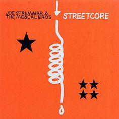 Joe Strummer & The Mescaleros Streetcore – Knick Knack Records
