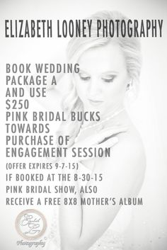 Don't pass up Elizabeth Looney Photography's booth at the Nashville Pink Bride Show on 8/30/15! Make sure you book Wedding Package A so you can use $250 Pink Bridal Bucks towards the purchase of your Engagement Session! **Receive a FREE 8x8 Mother's Album if booked at the show**