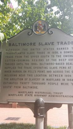 "Between 1815 and 1860, traders in Baltimore made the port one of the leading disembarkation points for ships carrying slaves to New Orleans and other ports in the deep South. Interstate traders in the domestic coast slave trade found Baltimore's excellent harbor, central location and position in the midst of a developing ""selling market"" attractive incentives in which to build their slave pens and base their operations near the bustling port."