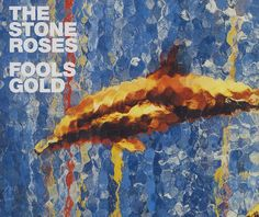 Stone Roses Fools Gold album cover art painted by John Squire. Cd Cover, Cover Art, Album Covers, Last Shadow, Stone Roses, Pet Shop Boys, Fool Gold, Simply Red, Shadow Puppets