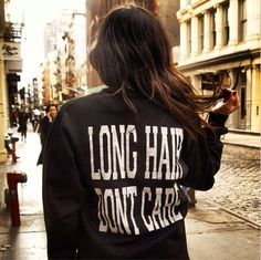 Pretty much #longhairdontcare