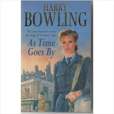 Harry Bowling : As Time Goes